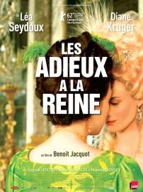 Les adieux à la reine – Benoît Jacquot – 2012