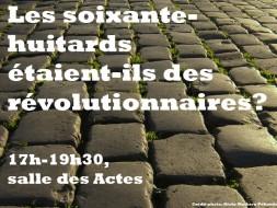 17h00 – Les soixante-huitards étaient-ils révolutionnaires ?