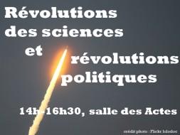 14h00 – Révolutions des sciences et révolutions politiques