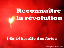14h00 – Reconnaître la révolution